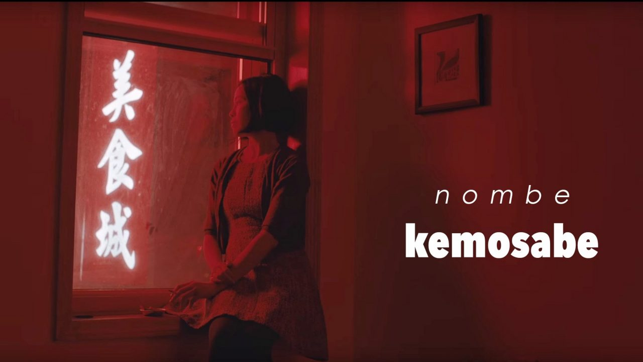 "NoMBe – ""Kemosabe"""